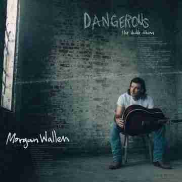 Morgan Wallen – Dangerous The Double Album Lyrics and Tracklist