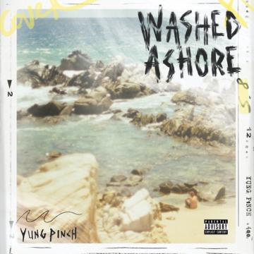 Yung Pinch – WASHED ASHORE Lyrics and Tracklist