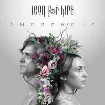 Icon For Hire – Amorphous Lyrics